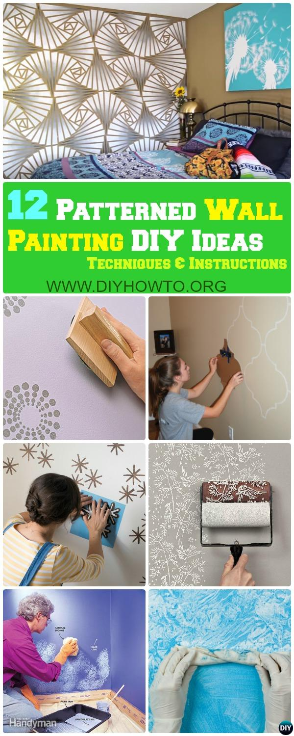 DIY Patterned Wall Painting Ideas and Techniques with Instructions, explore Painter Tape, Sponge, Stencil, Patterned Roller, Stripy, Ombre Wall Painting and More