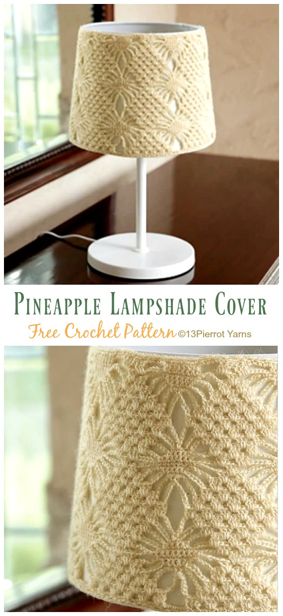 Pineapple Lampshade Cover Crochet Free Pattern - #Crochet; Lamp Shade Free Patterns