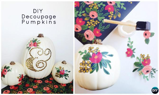 DIY DECOUPAGE PUMPKINS Instructions--16 No Carve Pumpkin DIY Ideas