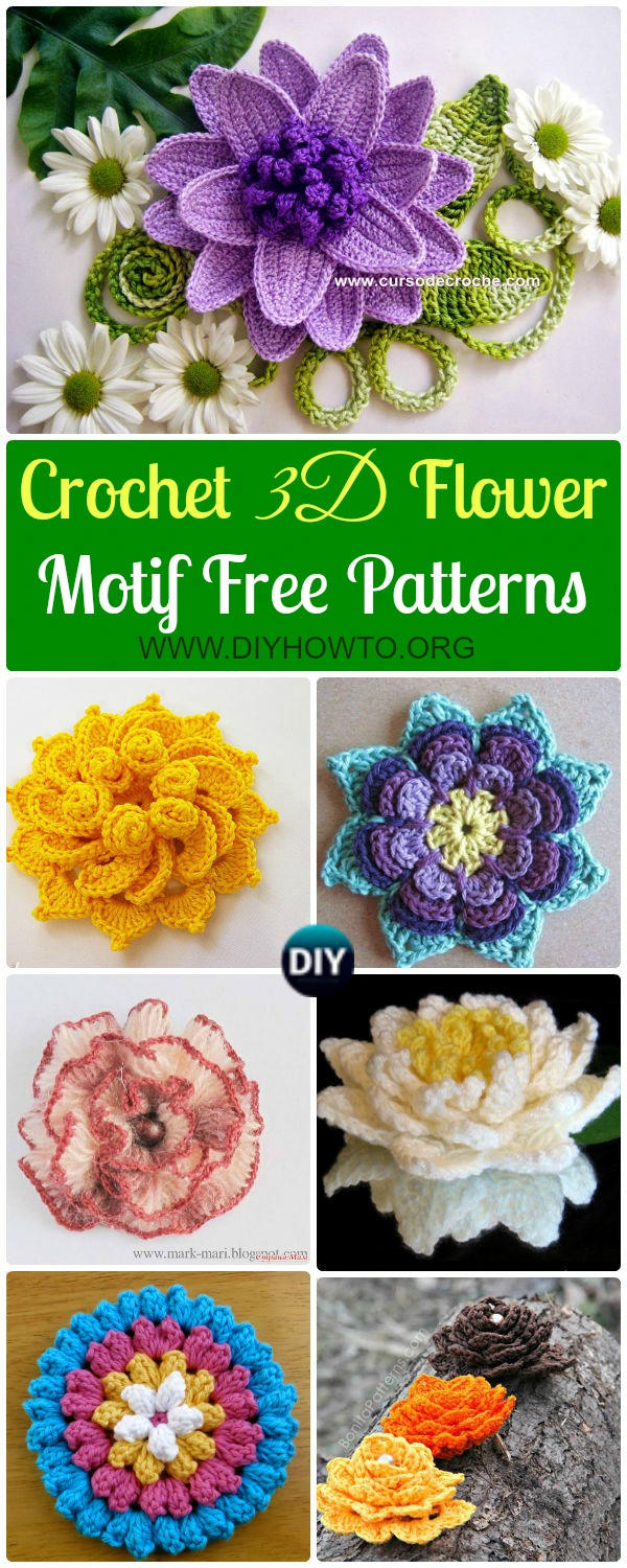 Crochet 3D Flower Motif Free Patterns & Instructions: Collection of crochet Flower motifs, lotus, water lily, spiral flowers and more