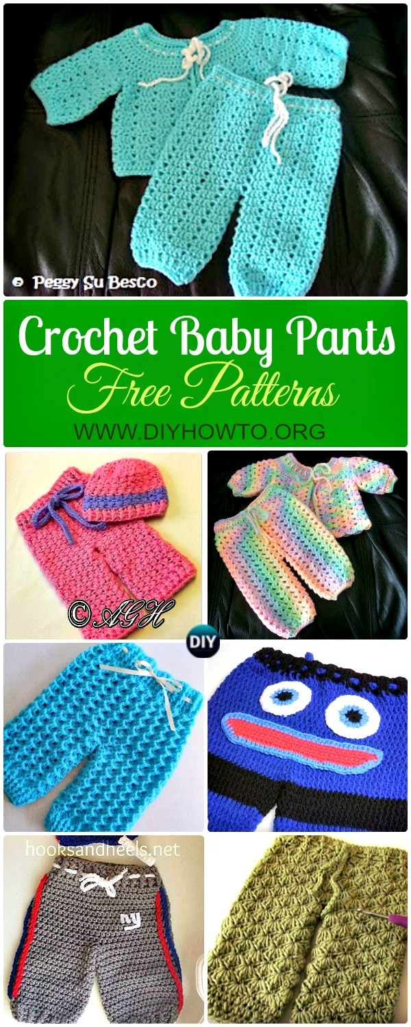 Collection of Crochet Baby Pants Free Patterns Instructions: Crochet Baby Pants, Leggings, Longies, Shorts, Baby Outfits Gift Ideas