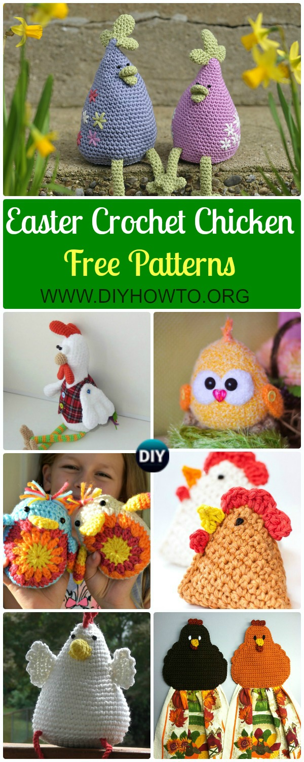 Collection of Crochet Chicken Free Patterns: Easter Chick Crochet ideas and Home Decor