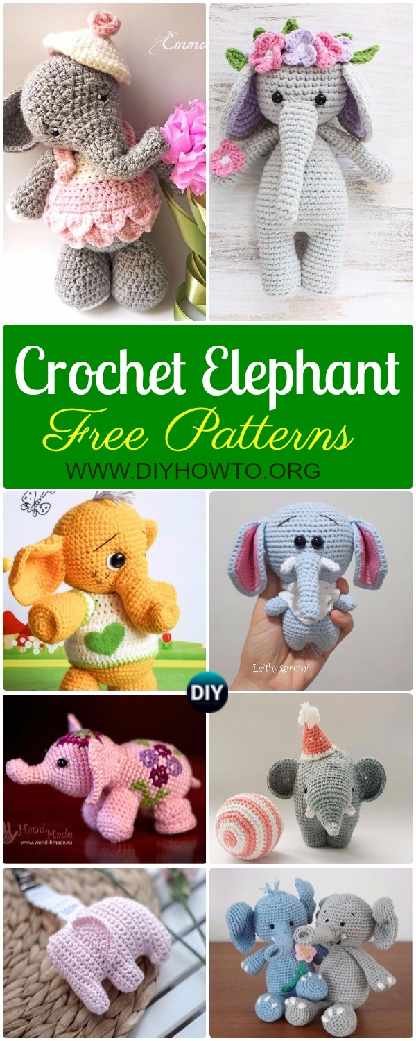 Crochet Elephant Softies and More Free Patterns Tutorials: Amigurumi Elephant Toys, Kids, Baby Booties, Hair Tie, Snuggles and More