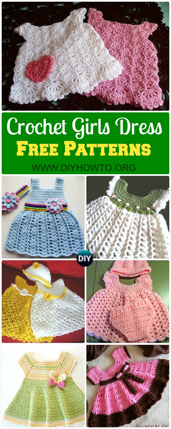A Collection of Crochet Girls Dress Free Patterns: Crochet Spring Dress & Summer Dress for Girls, Babies