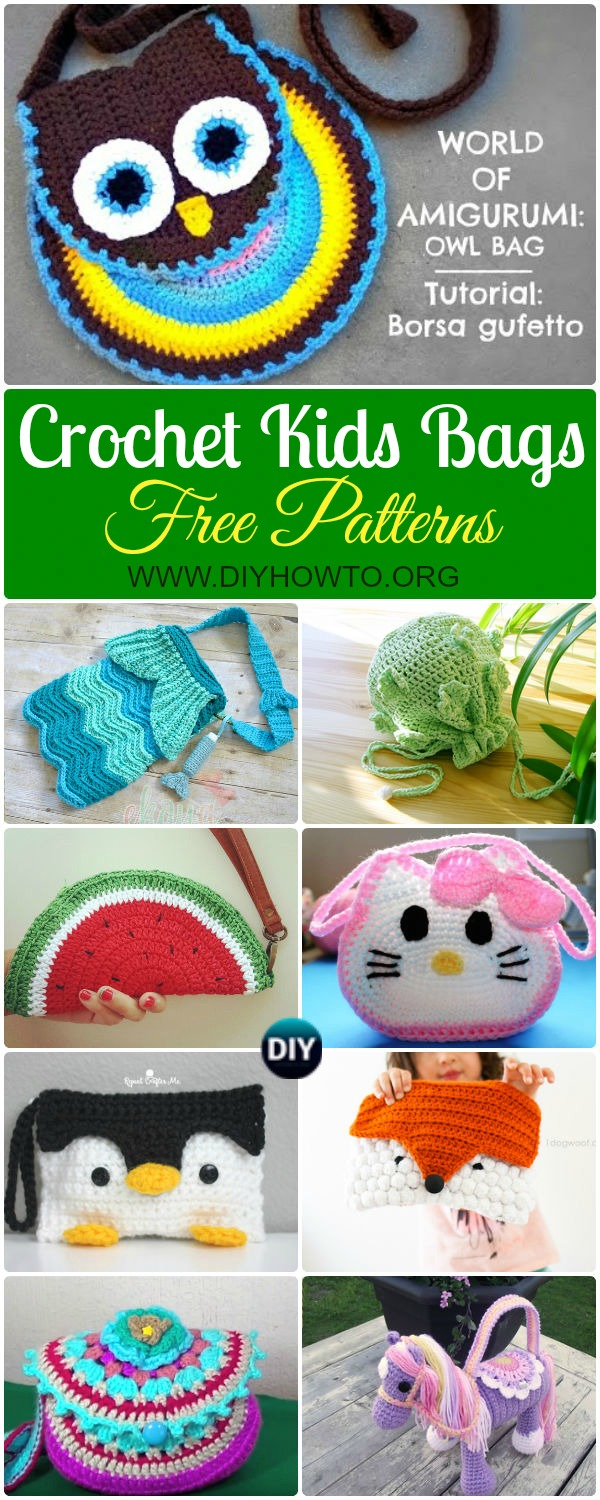 Collection of Crochet Kids Bags Free Patterns & Instructions: Crochet Bags for Children, esp little girls. Animal bags, fruit bags, shoulder bags, drawstring bags