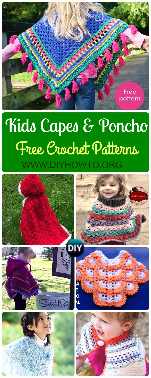 Crochet Kids Capes & Poncho Free Patterns Instructions Free