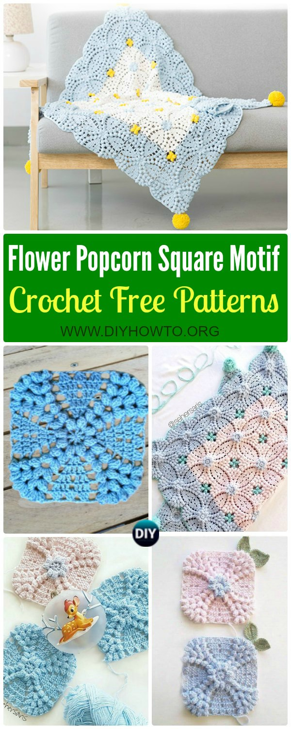 Collection of Crochet Pearl Flower Popcorn Square Motif Free Patterns: Crochet Popcorn Motif,  Crochet Popcorn Square Blanket