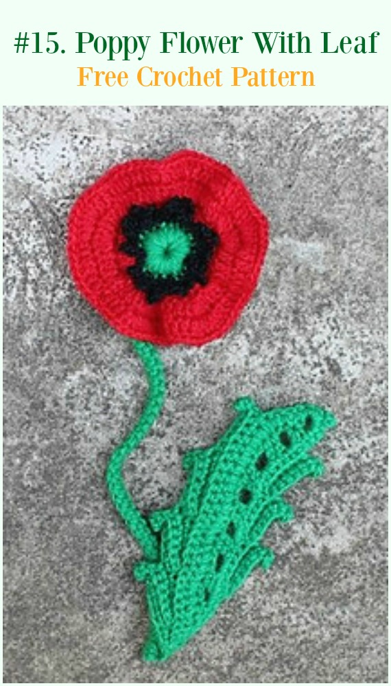 Crochet Easy Poppy Flower with Leaf Free Pattern - #Crochet #Poppy Flower Free Patterns