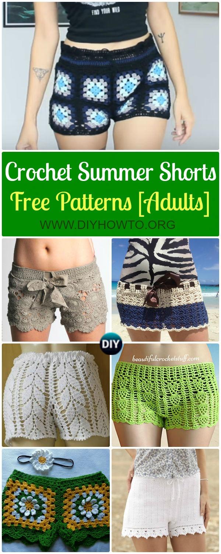 Crochet Summer Shorts & Pants Free Patterns Adult Size & instructions