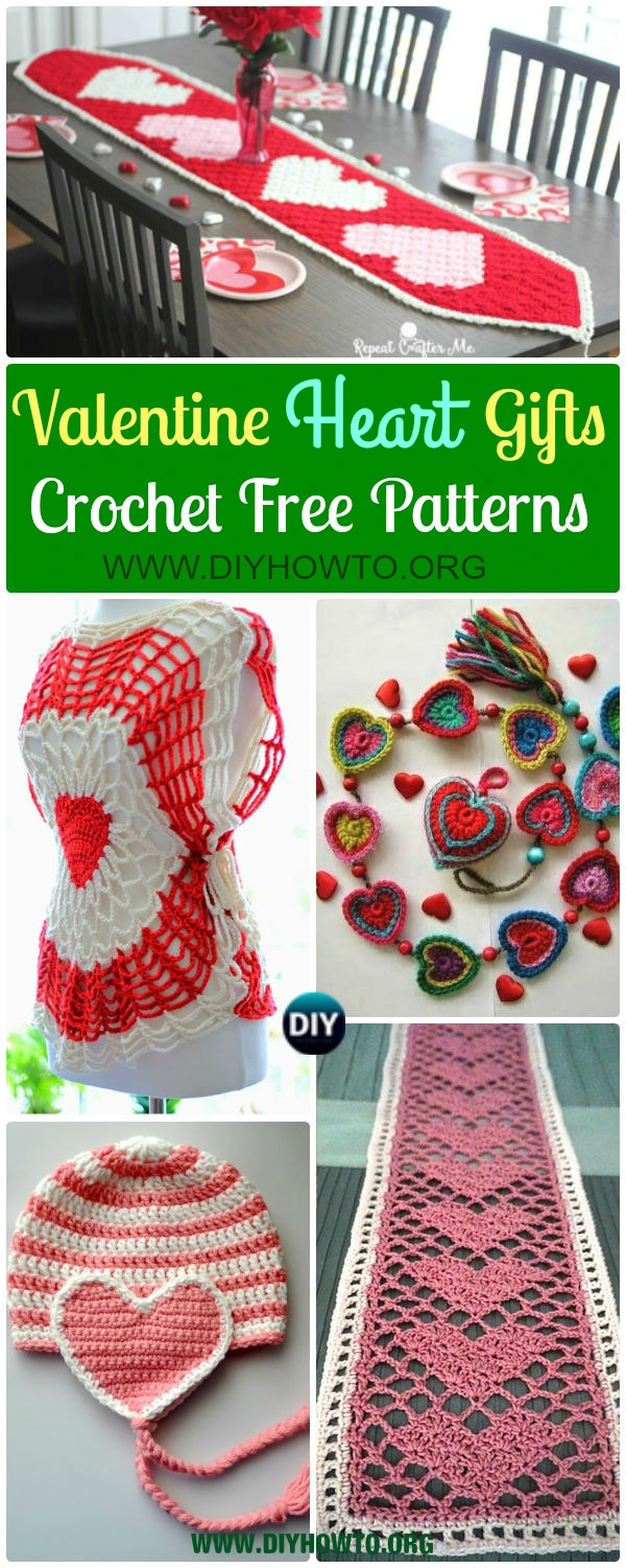 Crochet Valentine Heart Gift Ideas Projects Free Patterns:  love hat, scarf, heart tops, jewelry, blankets and table runner.