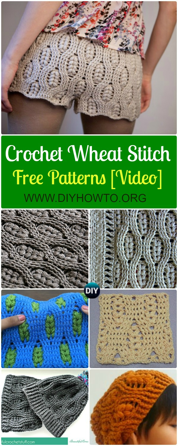 Collection of Crochet Wheat Stitch Free Pattern & Video Instruction: Crochet Wheat Stitch Blankets, Beanie Hats, Slouch Hats, Summer Shorts