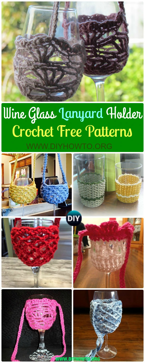 Collection of Crochet Wine Glass Lanyard Holder Free Patterns: Crochet Wine Glass Cozy, Lanyard & Necklace Patterns