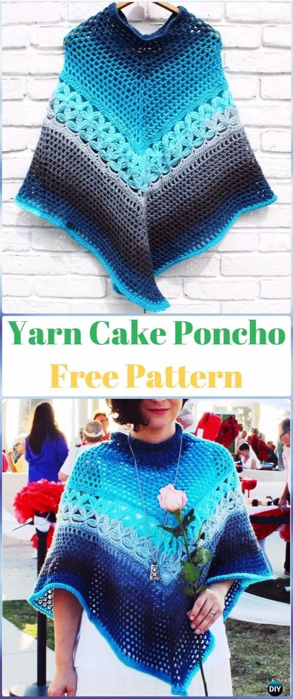 Crochet Yarn Cake Poncho Free Pattern -Crochet Women Capes & Poncho Free Patterns