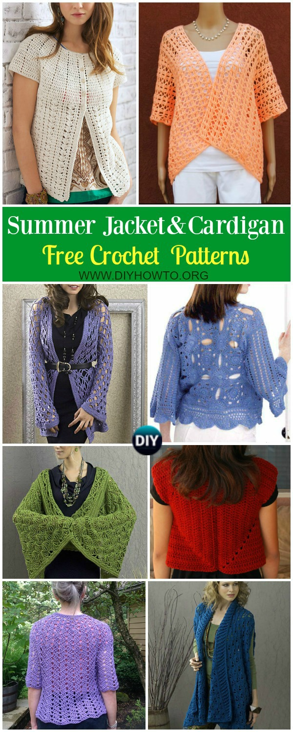 Collection of Crochet Women Summer Jacket Cardigan Free Patterns: Crochet Summer Outwear for girls, ladies Summer cardigan, vest, short sleeve, open front jacket and more