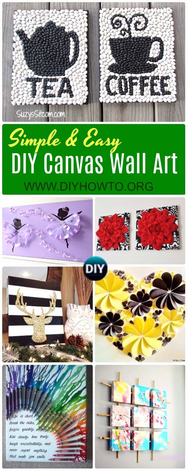 Collection of DIY Canvas Wall Art Ideas, Easy Kids Adult Canvas Art Crafts, Crayon Canvas, Paper Canvas, Bean Canvas, Button, Glitter, Felt and Crochet Flower Canvas