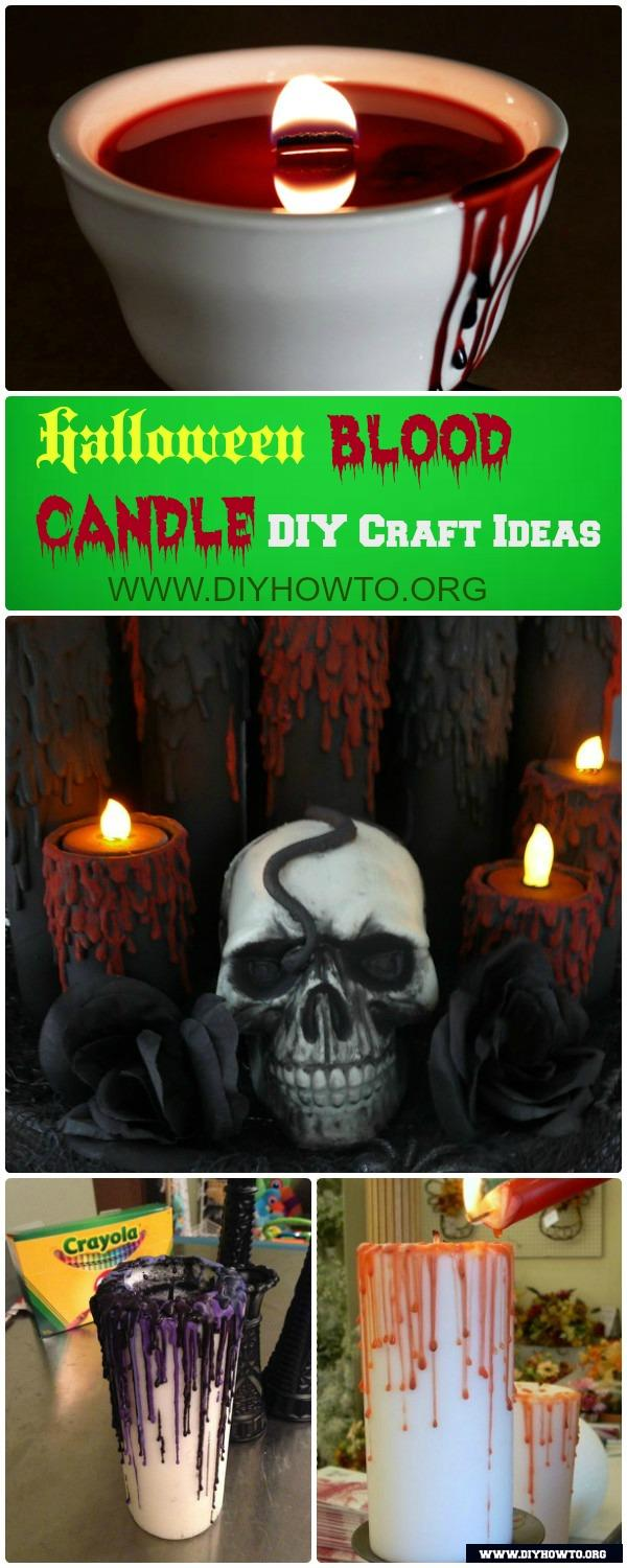 Diy Halloween Blood Candle Craft Ideas Picture Instructions
