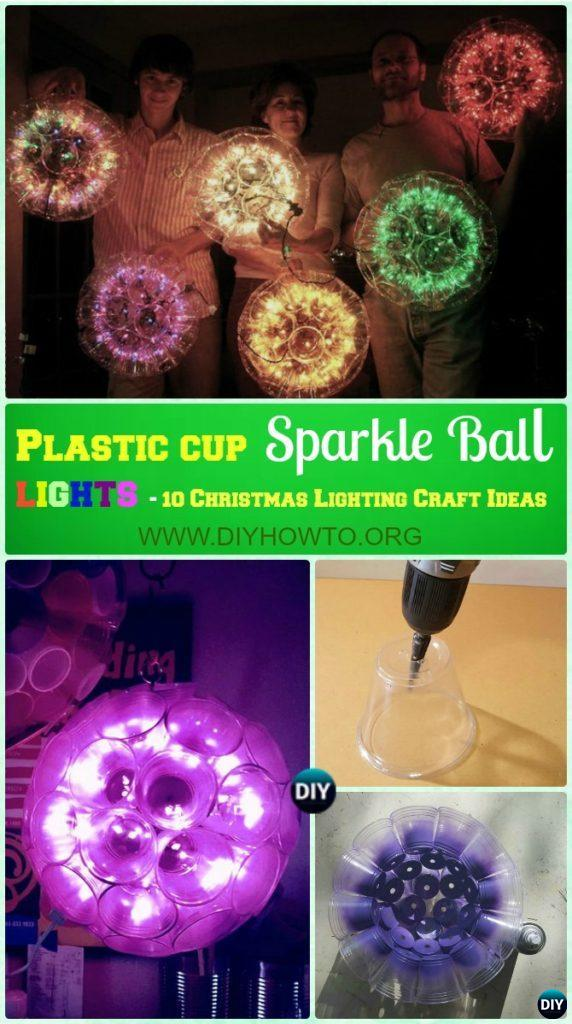 diy plastic cup sparkle ball lights instruction diy christmas lights ideas crafts