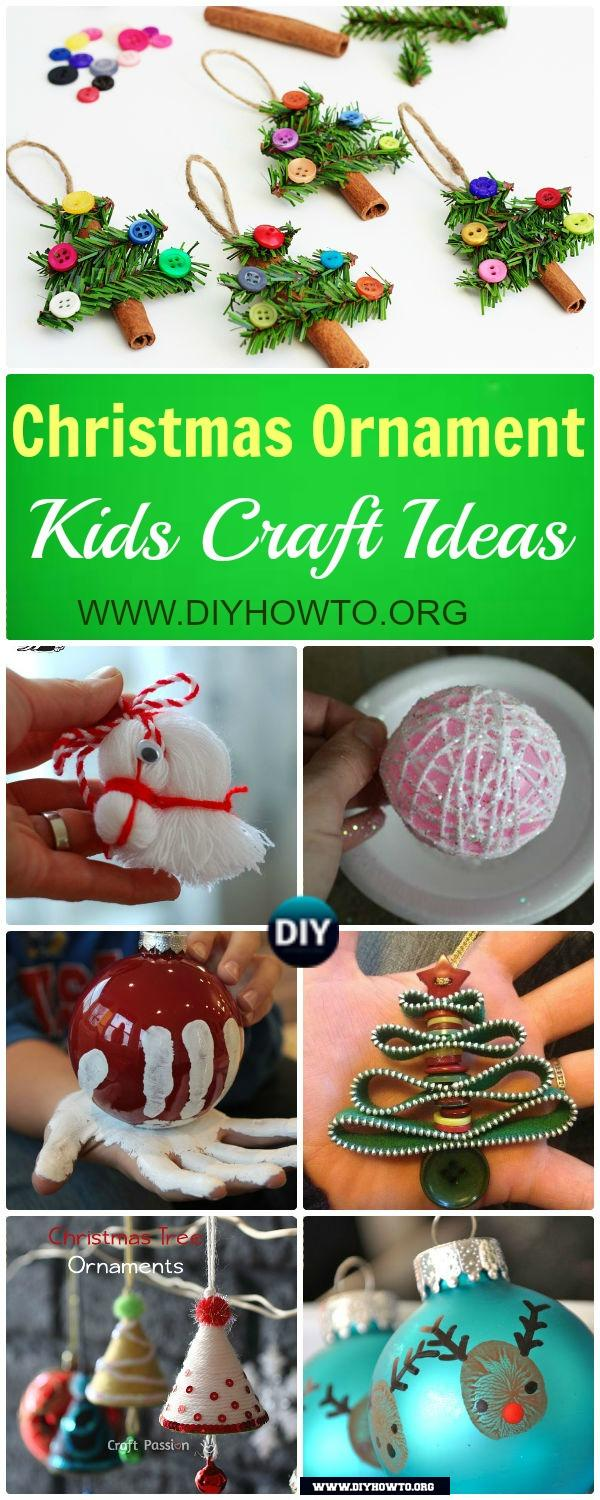 DIY Instructions of all these Super Easy  Christmas Ornaments to Make with Kids in less than an hour