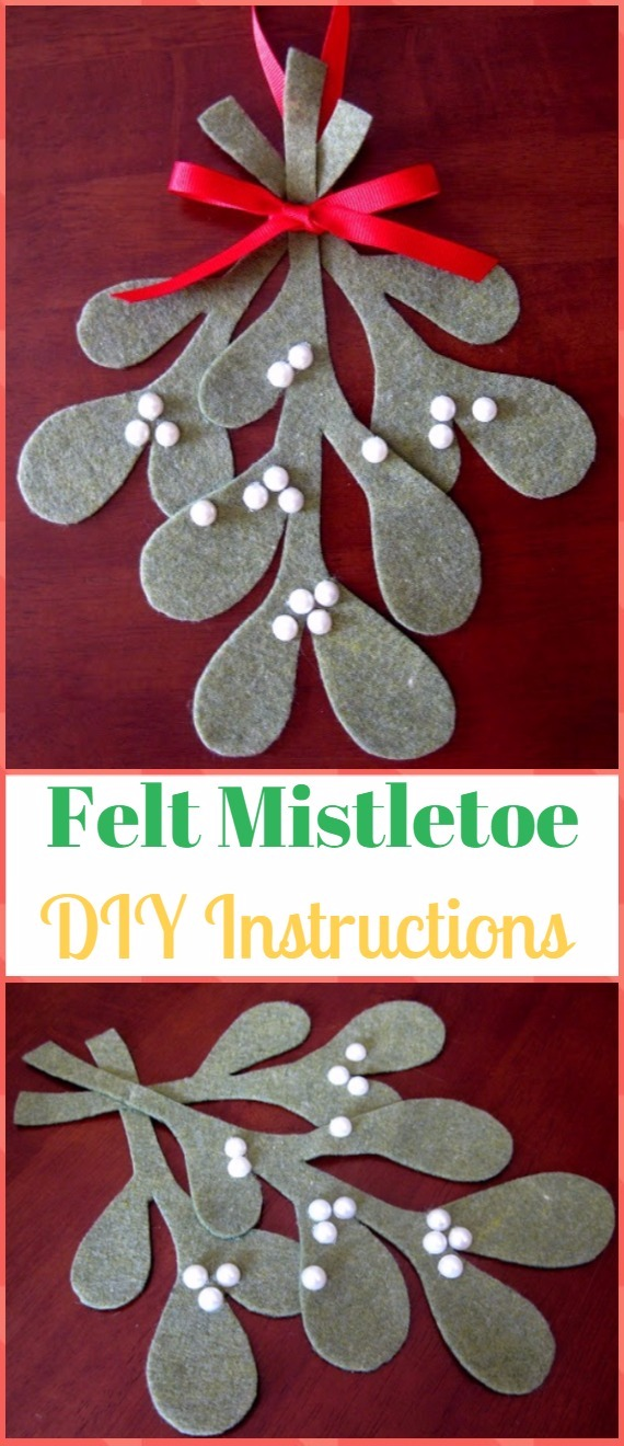 DIY Felt Mistletoe Ornament Instructions - DIY Felt Christmas Ornament Craft Projects [Picture Instructions]