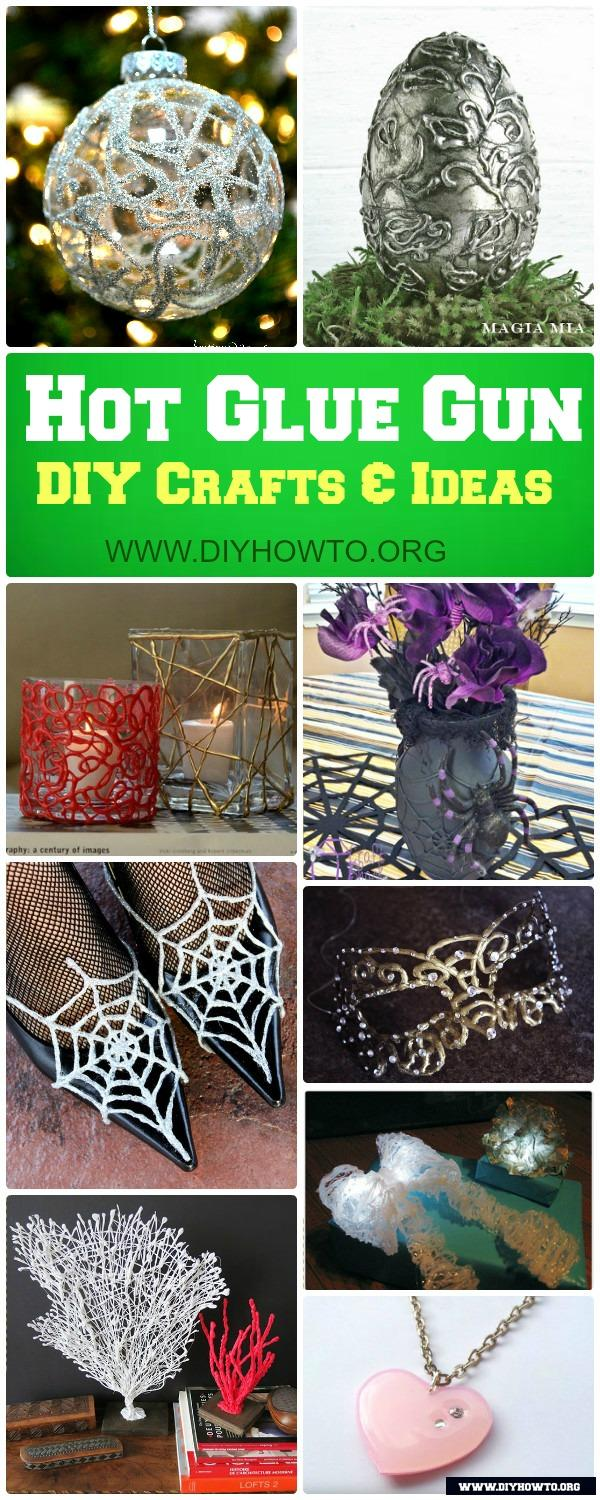 Diy Hot Glue Gun Crafts Ideas Picture Instructions
