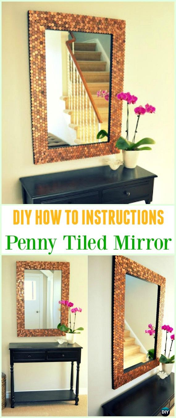 DIY Penny Tiled Mirror Tutorial - Cool DIY Ways to Decorate Home & Garden with Pennies #Recycle; #Penny; #HomeDecor