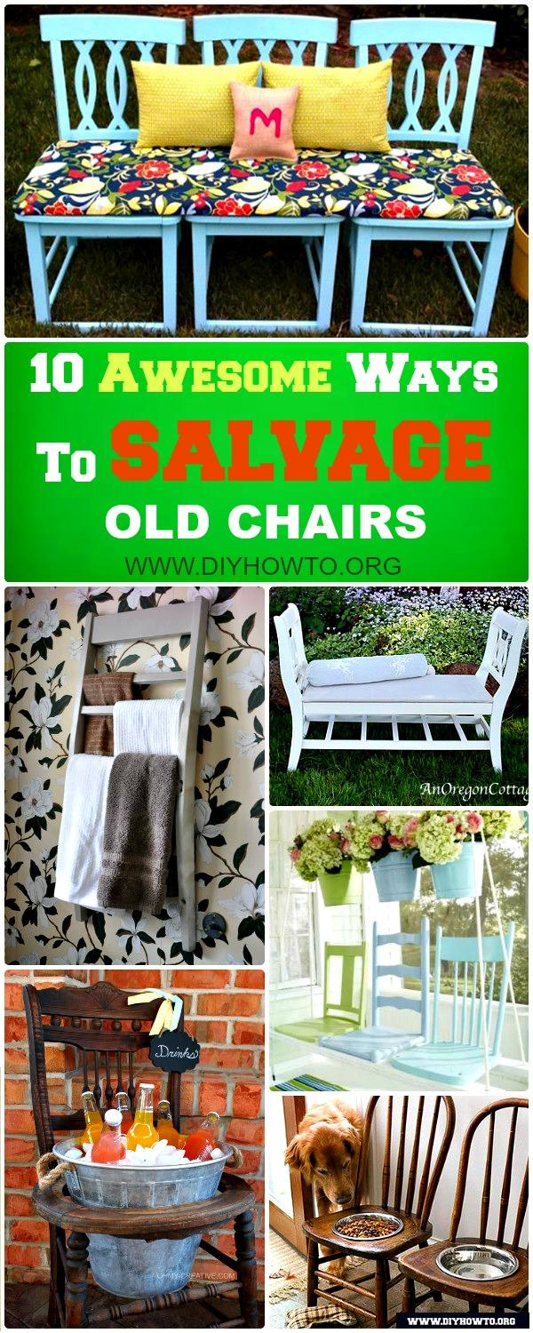 Top Ideas to Salvage Old Chairs into New Furniture for Home Decoration, Organization and Garden Uses.