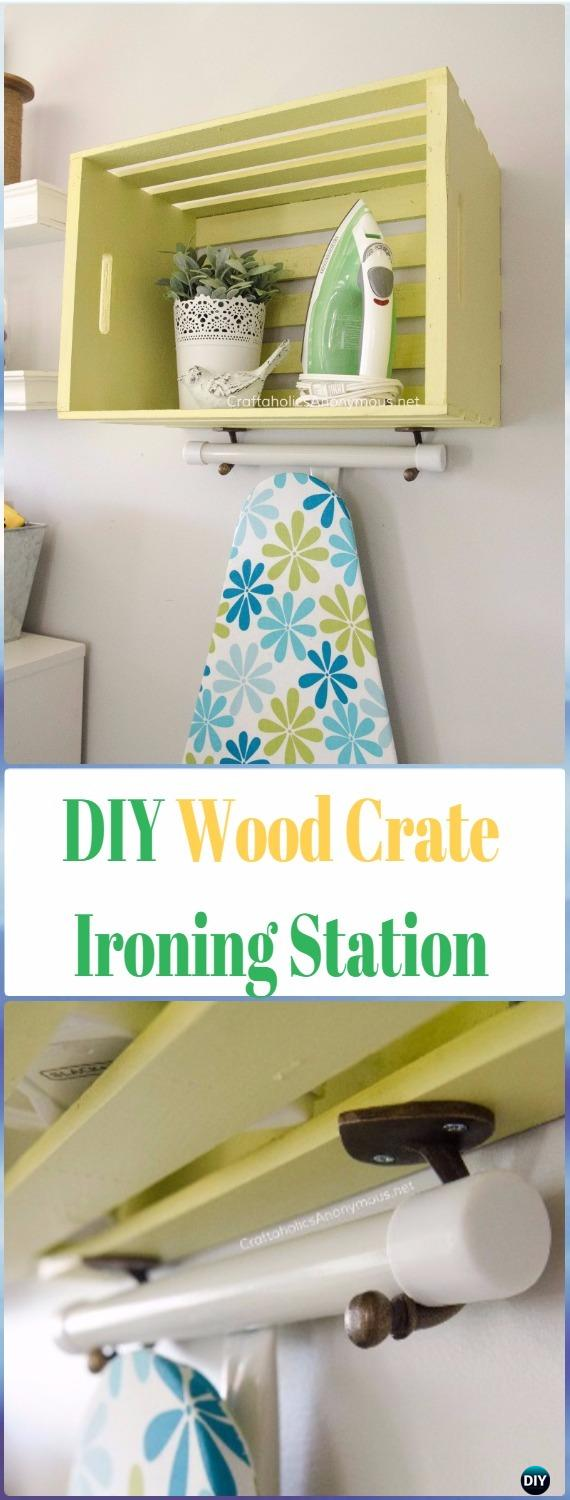 DIY Wood Crate Ironing Station Instructions - DIY Wood Crate Furniture Ideas Projects
