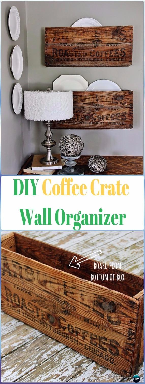 DIY Wood Coffee Crate Wall Organizer Instructions - DIY Wood Crate Furniture Ideas Projects
