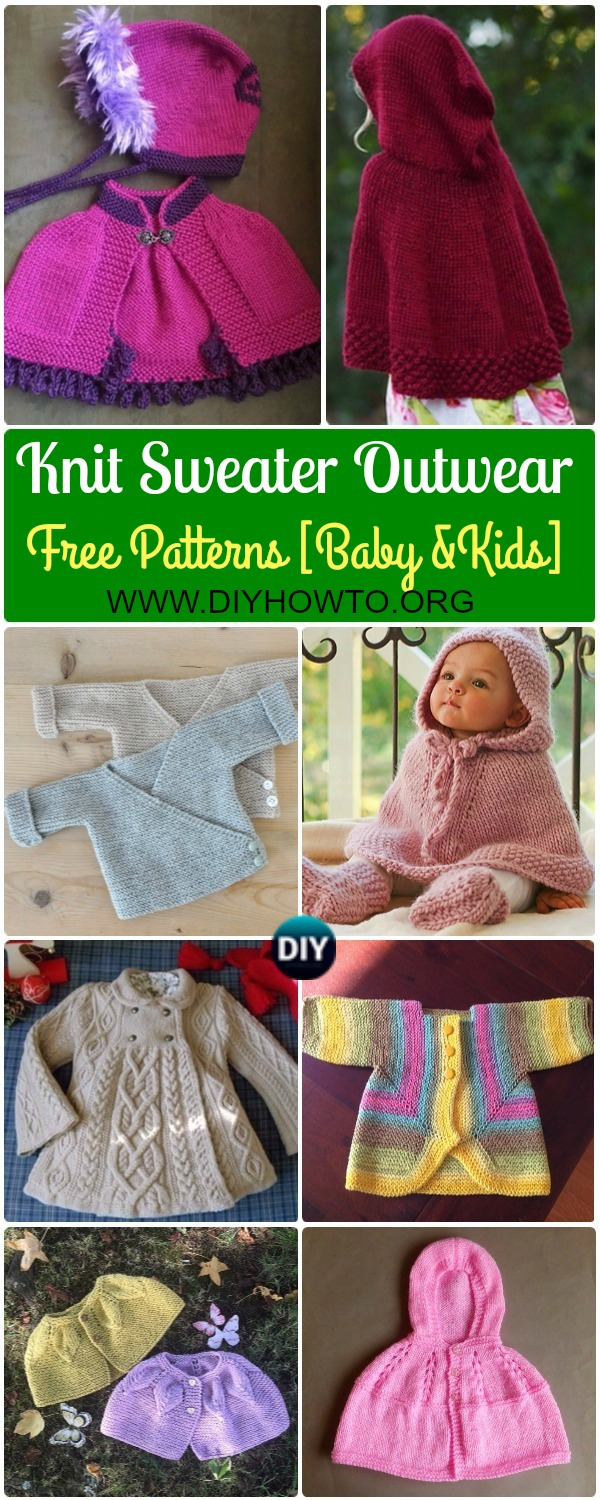 Collection of Knit Baby Sweater Outwear Free Patterns & Tutorials, kids capes, kids poncho, jacket coat for Early Spring, Autumn and Winter