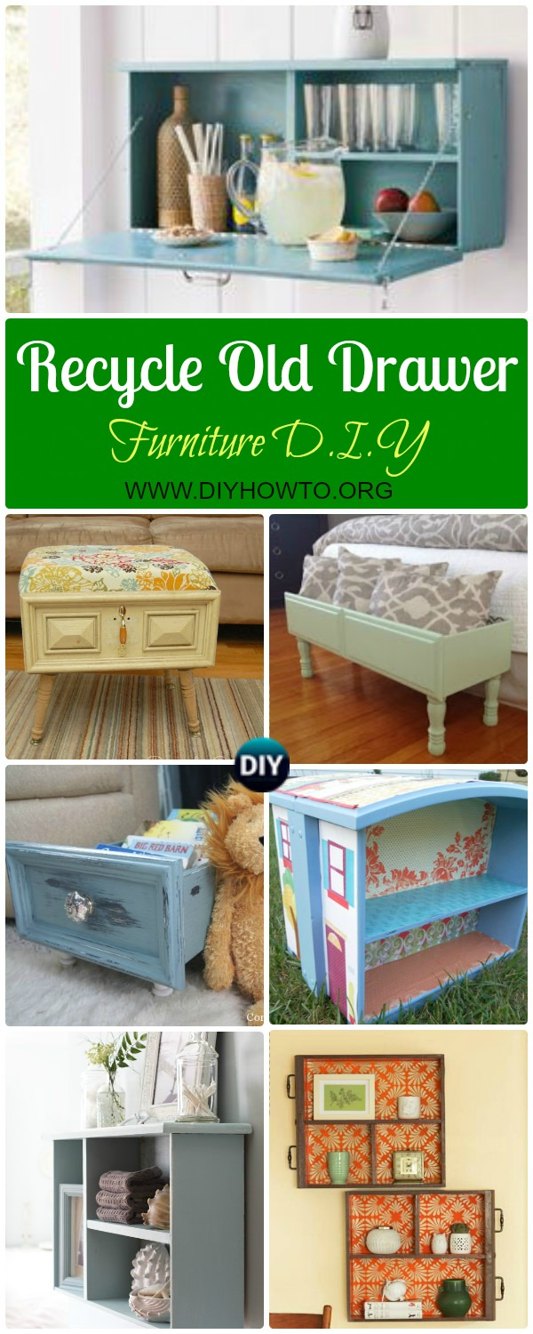 Recycle Old Drawer Furniture Ideas & Projects: A Collection of Ways to Re-purpose drawers into shelf, bookcase, doll house, pet bed and more